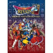 Dragon Quest Rivals Official Guide + Visual Collection (Japan)