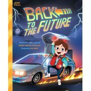 Back To The Future: The Classic Illustrated Storybook (Pop Classics) (Hardcover) (US)