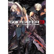 God Eater 3 The Complete Guide (Japan)