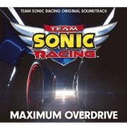 Maximum Overdrive - Team Sonic Racing Original Soundtrack (Japan)