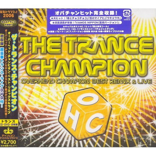 The Trance Champion - Overhead Champion Best Remix & Live [CD+DVD]