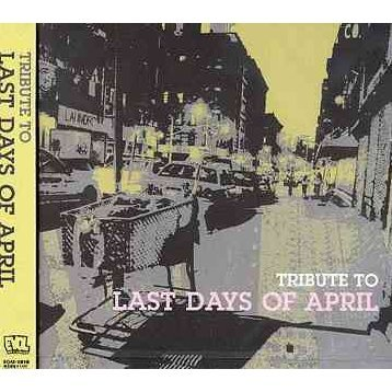 Tribute to Last Days Of April