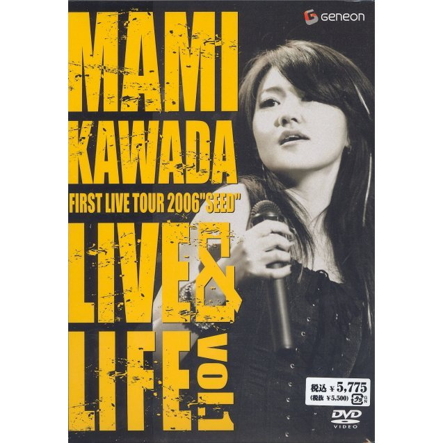 Mami Kawada First Live Tour 2006 'Seed' Live&Life vol.1