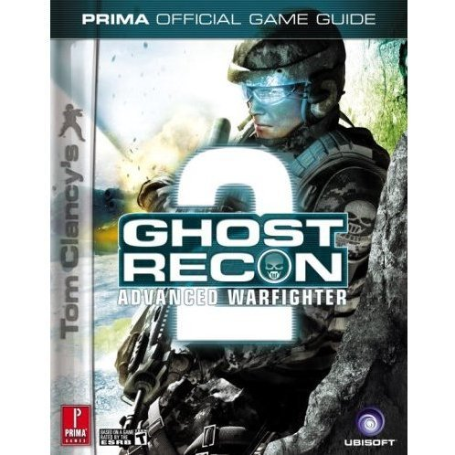 Tom Clancy's Ghost Recon Advanced Warfighter 2: Prima Official Game Guide