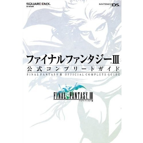 Final Fantasy III: Official Complete Guide
