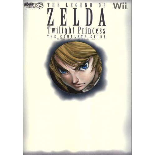 The Legend of Zelda: Twilight Princess The Complete Guide