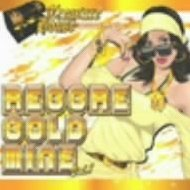 Treasure House presents Reggae Goldmine Vol.1