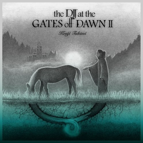 The DJ At The Gates Of Dawn 2