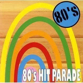 80's Hit Parade Vol.1