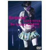 Sowelu Live Tour - Be Happy (heart) 2006
