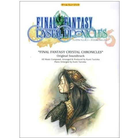 Final Fantasy Crystal Chronicles Original Soundtrack Piano Solo