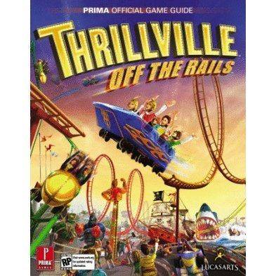Thrillville: Off the Rails Prima Official Game Guide
