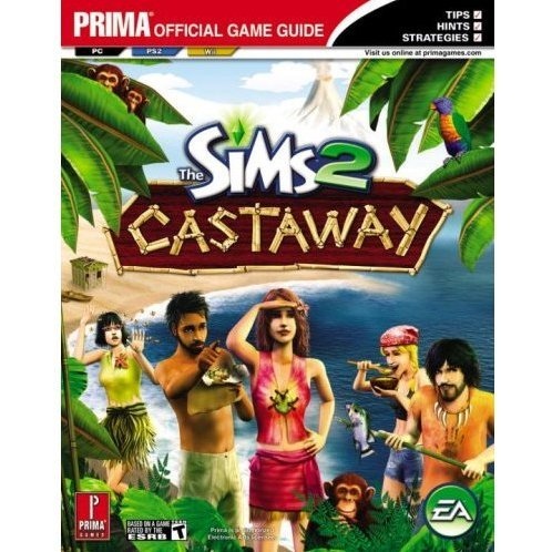 Sims 2 Castaway: Prima Official Game Guide
