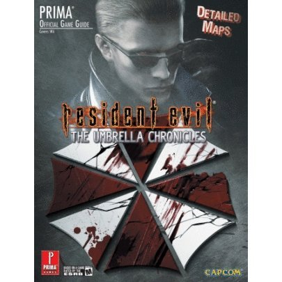Resident Evil: Umbrella Chronicles Prima Official Game Guide
