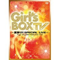 Girl's Box TV - Natsumatsuri!! Special Live -