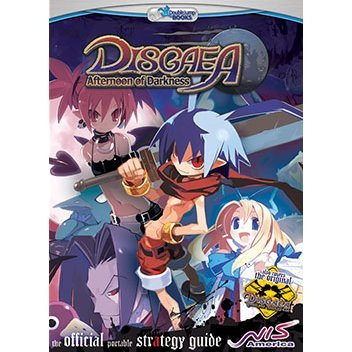 Disgaea Afternoon of Darkness - The Official Strategy Guide
