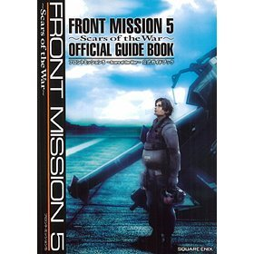 Front Mission 5: Scars of the War Official Guide Book