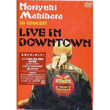 Live In Downtown - Noriyuki Makihara In Concert