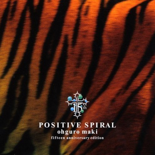 Positive Spiral [CD+DVD Limited Edition]