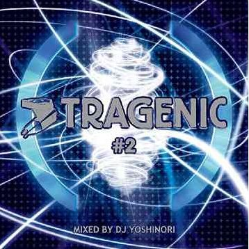 Tragenic 2 Mixed By DJ Yoshinori