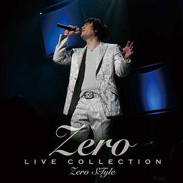 Live Collection Zero Style [CD+DVD]