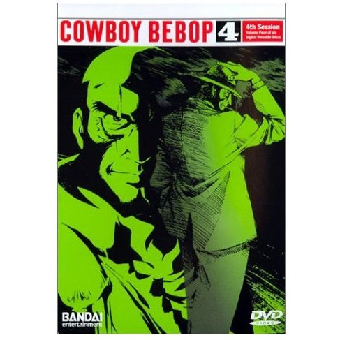 Cowboy Bebop Vol 4 - 4th Session