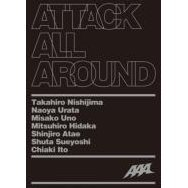 Attack All Around [CD+2 DVD Limited Edition]