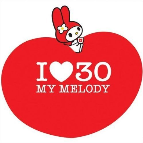 I Love 30 - My Melody