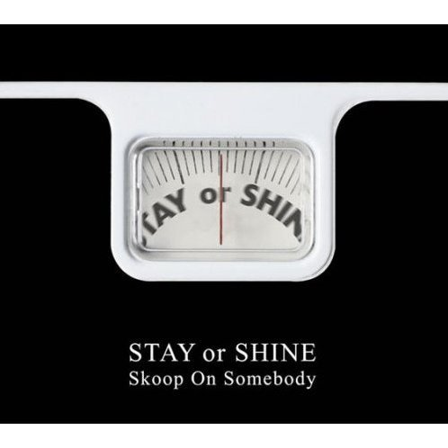 Stay Or Shine [CD+DVD Limited Edition]