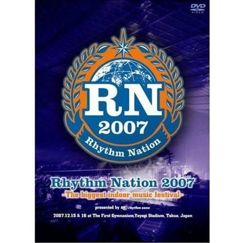 Rhythm Nation 2007 The Biggest Indoor Music Festival