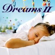 Dreams 2 II