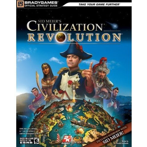 Civilization Revolution Official Strategy Guide