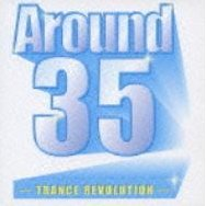 Around 35 - Trance Revolution
