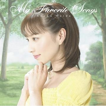 Shoko No My Favorite Songs