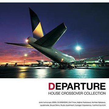 Departure - House / Crossover Collection