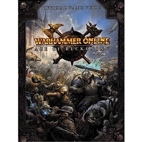 Warhammer Online: Age of Reckoning: Prima Official Game Guide