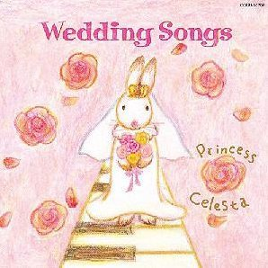 Tenshi No Hermnony Celesta No Hibiki Wedding Songs Suteki Na Wedding No Tame Ni
