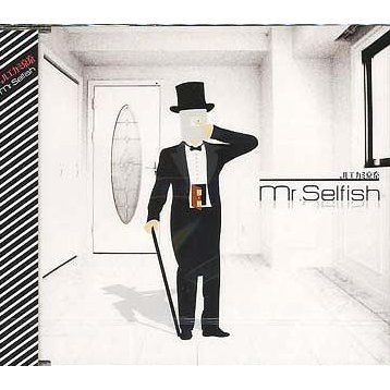 Mr.Selfish