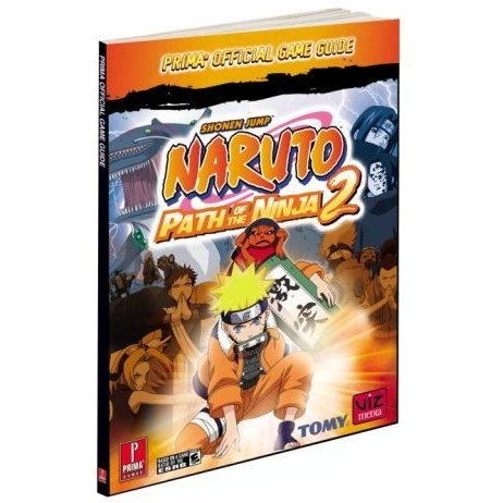 Naruto Path of a Ninja 2: Prima Official Game Guide