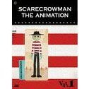 Scarecrowman Vol.1 [DVD+Figure Limited Edition]