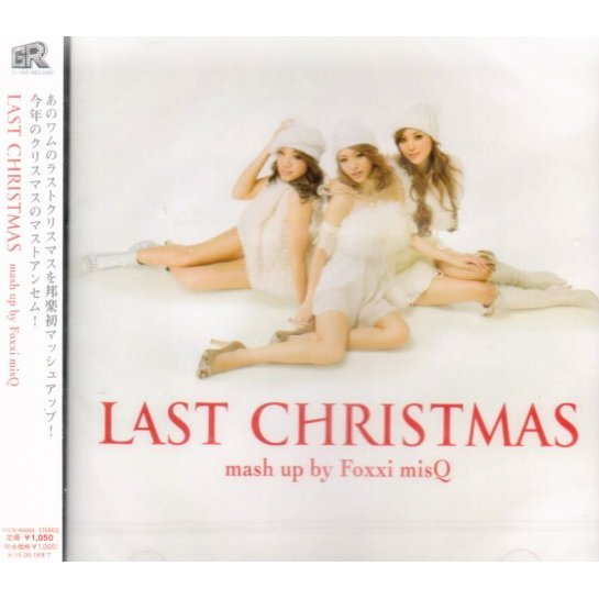 Last Christmas Mash Up By Foxxi Misq
