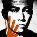 Neo Geo [CD+DVD Limited Edition]