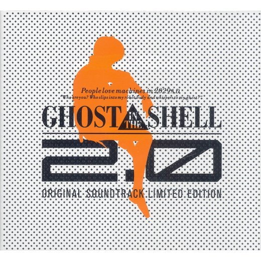 Ghost In The Shell 2.0 Original Soundtrack [Limited Edition]