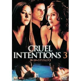 Cruel Intentions 3 [Limited Pressing]