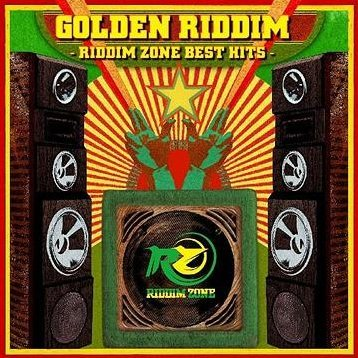 Golden Riddim - Riddim Zone Best Hits
