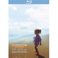 Virtual Trip Music Edition The View With Jazztronik