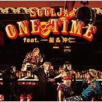 One Time Feat. Issei & Jin Oki