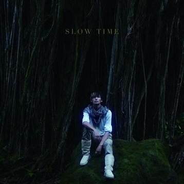 Slow Time [CD+DVD Limited Edition]