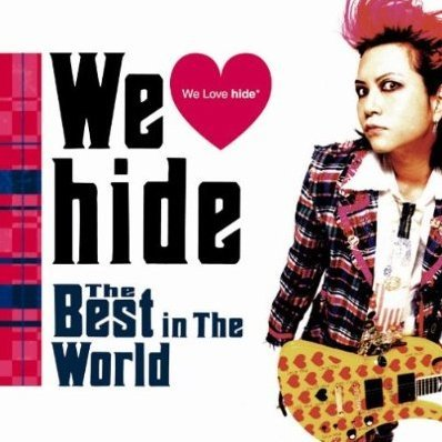 We Love Hide - The Best In The World [Limited Edition]