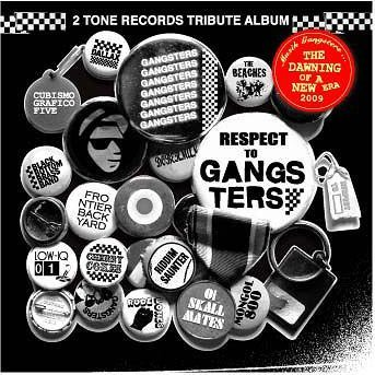 2 Tone Records Tribute Album Black Respect To Gangsters